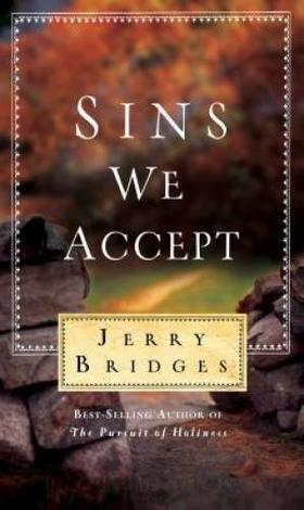 Sins We Accept by Jerry Bridges