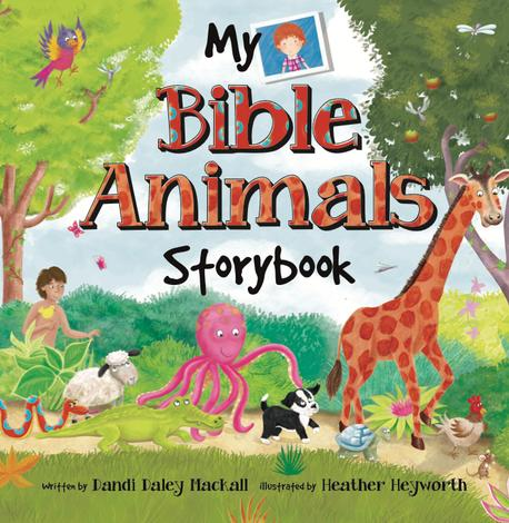 My Bible Animals Storybook by Dandi Daley Mackall