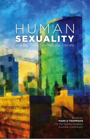 Human Sexuality by Mark D Thompson