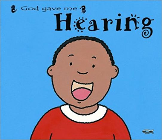 God Gave Me Hearing by Catherine Mackenzie