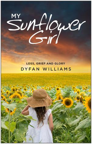 My Sunflower Girl by Dyfan Williams