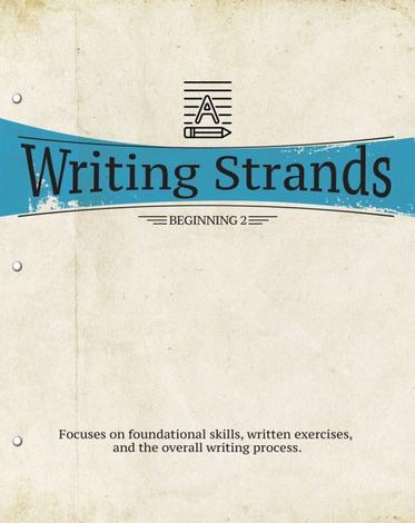 Writing Strands: Beginning 2 by
