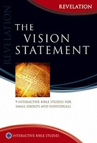 Revelation: The Vision Statement by Greg Clarke