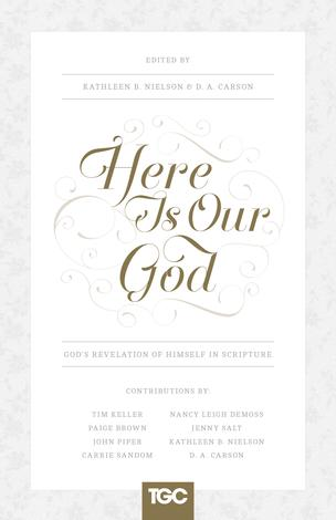 Here Is Our God by D A Carson