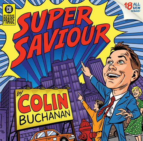 Super Saviour CD by Colin Buchanan
