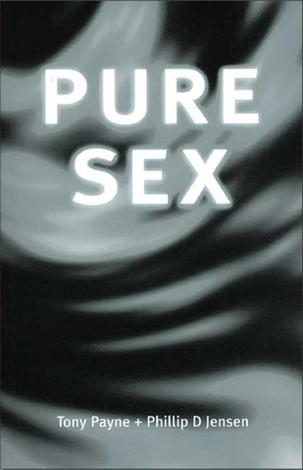 Pure Sex by Phillip Jensen