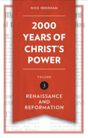 2000 Years of Christ's Power Vol 3 by Nick Needham