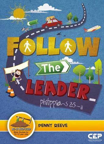 Follow the Leader by Penny Reeve