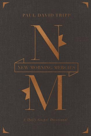 New Morning Mercies (Gift Edition) by Paul David Tripp