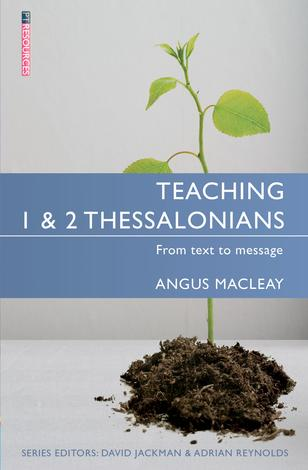 Teaching 1&2 Thessalonians by Angus Macleay