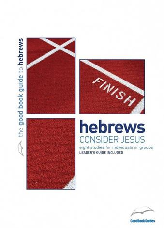 Hebrews [Good Book Guide] by