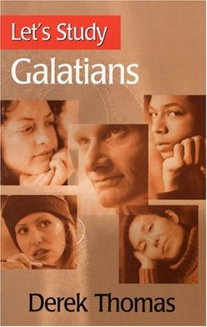 Let's Study Galatians by Derek Thomas