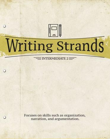 Writing Strands: Intermediate 2 by