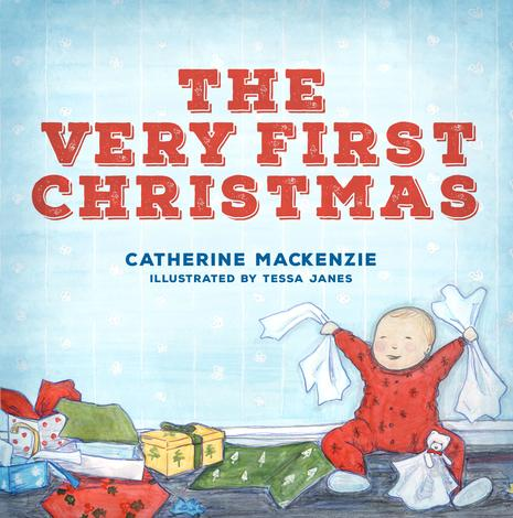 The Very First Christmas by Catherine Mackenzie