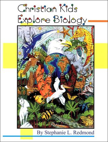 Christian Kids Explore Biology by