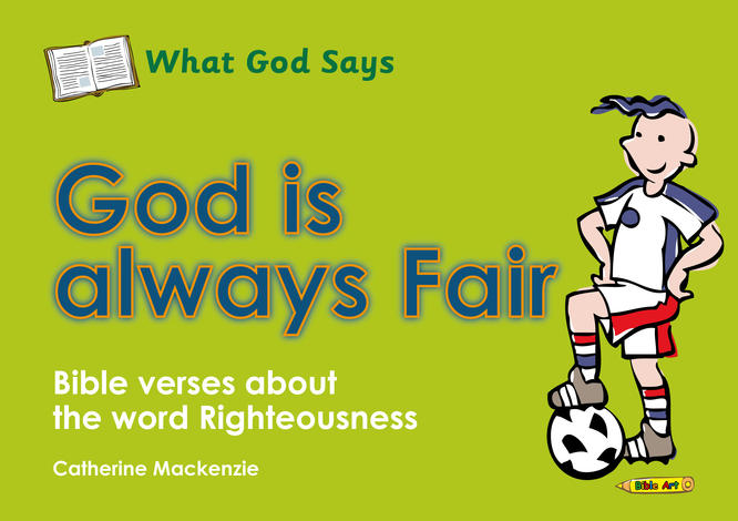 What God Says: God Is Always Fair by Catherine Mackenzie