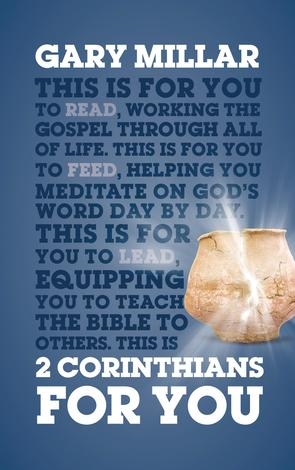 2 Corinthians For You by Gary Millar