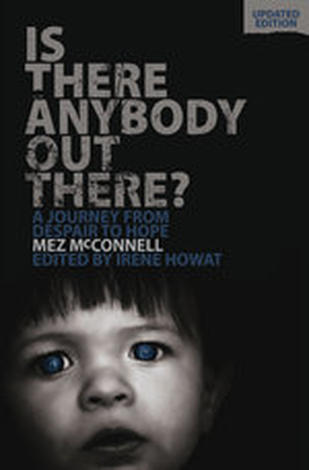 Is There Anybody Out There? by Mez McConnell