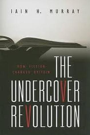 The Undercover Revolution by Iain Murray