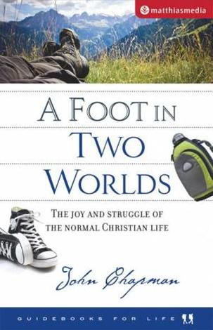 A Foot In Two Worlds by John Chapman