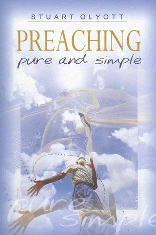 Preaching Pure and Simple by Stuart Olyott