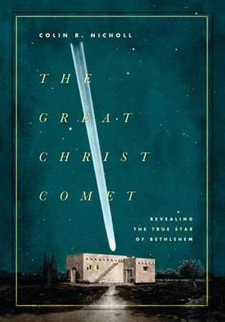 The Great Christ Comet by Colin Nicholl