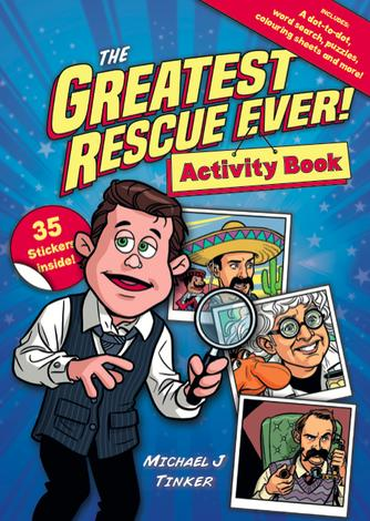 The Greatest Rescue Ever! Activity and Sticker Book by Michael J Tinker