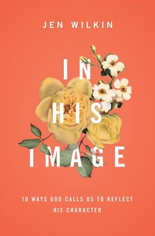 In His Image by Jen Wilkin