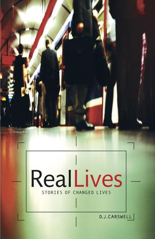 Real Lives by DJ Carswell