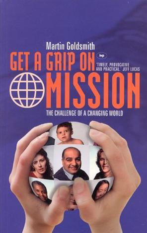 Get a Grip on Mission by Martin Goldsmith