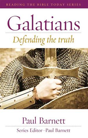 Galatians [Reading the Bible Today] by Paul Barnett