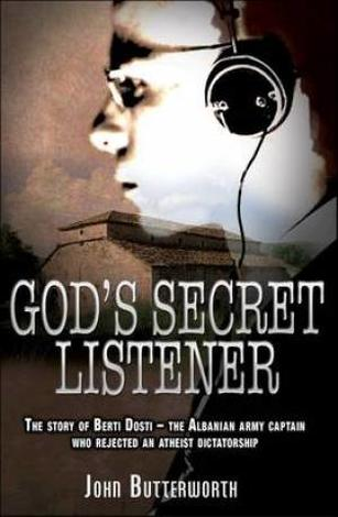 God's Secret Listener by John Butterworth