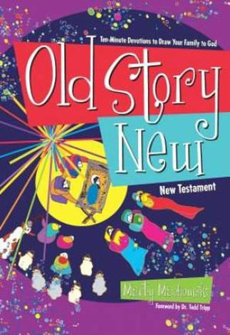 Old Story New by Marty Machowski