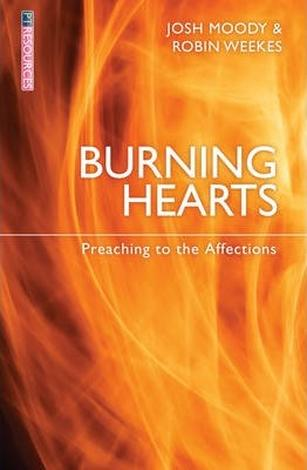 Burning Hearts by Josh Moody and Robin Weekes