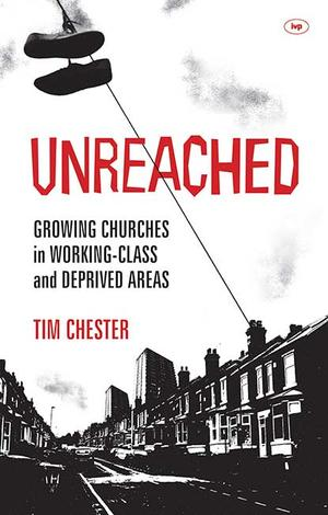 Unreached by Tim Chester