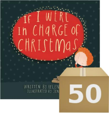 If I were in Charge of Christmas (Give Away) by Helen Buckley