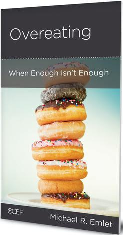 Overeating: When Enough Isn't Enough by Michael Emlet