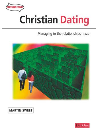 Christian dating by Martin Sweet