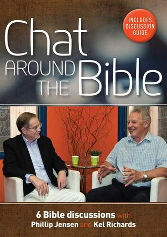 Chat Around the Bible (DVD with Discussion Guide) by Phillip Jensen