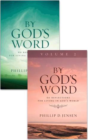 By God's Word Volume 1 & 2 by Phillip Jensen