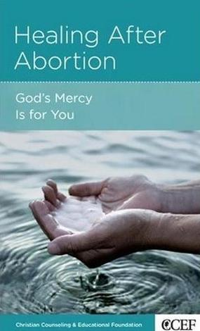 Healing after Abortion by David Powlison