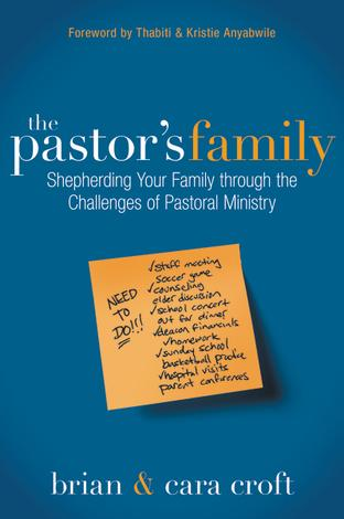 The Pastor's Family by Brian Croft and Cara Croft