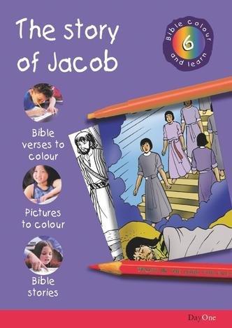 Bible Colour and learn: 06 Jacob by