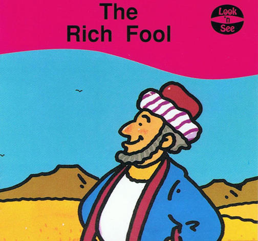 The Rich Fool by Hazel Scrimshire