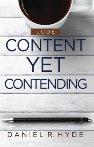 Content Yet Contending by Daniel R Hyde