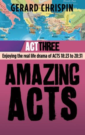 Amazing Acts: Act 3 by Gerard Chrispin