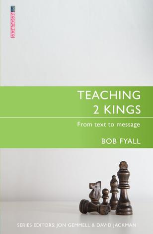 Teaching 2 Kings by Robert Fyall