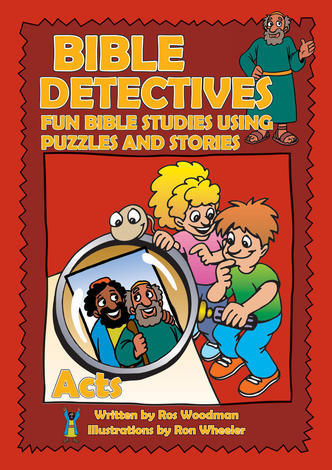 Bible Detectives Acts by Ros Woodman