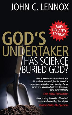 God's Undertaker ~ John Lennox by John Lennox