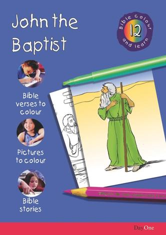 Bible Colour and learn: 12 John the Baptist by